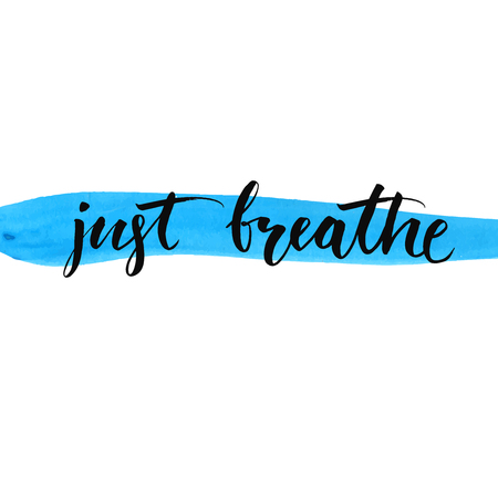 Just breathe, inspirational vector lettering at blue watercolor stroke Çizim