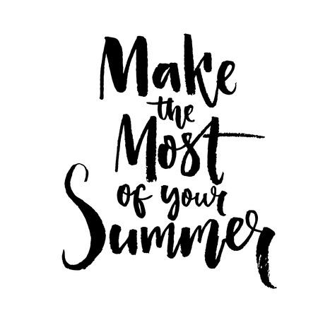 여름을 최대한 활용하십시오. 동기 부여 견적 브러시 레터링 디자인. 검은 벡터 인쇄 술 흰색 배경에 고립. 일러스트