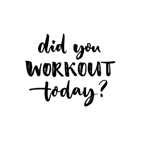 Did you workout today. Sport slogan, quote about fitness. Motivational phrase for gym posters and t-shirts Vettoriali