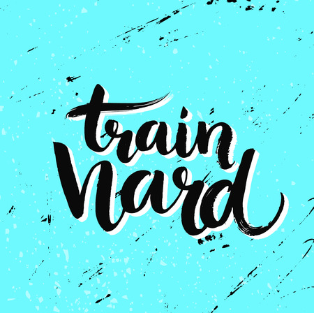 Train hard. Grunge typography poster, blue color with texture. Motivation quote about sport and fitness, gym poster. Illustration