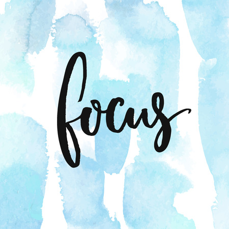 concentration: Focus. Calligraphy word at blue watercolor strokes background. Phrase about work and concentration