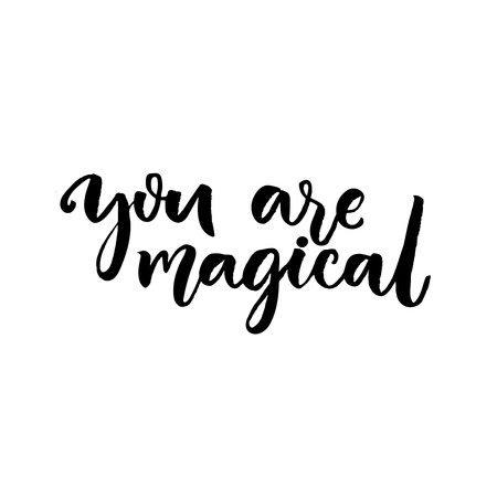 confession: You are magical. Brush lettering, confession in love saying. Vector typography design isolated on white background