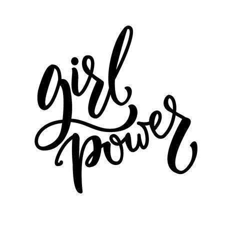 feminist: Girl power. Feminist quote, brush lettering phrase. Vector inscription for t-shirts, clothes, wall art. Feminism slogan.