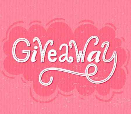 Giveaway banner. Raffle typography on pink grunge background. Social media contest design