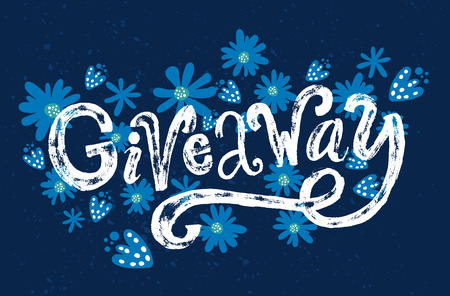 contest: Giveaway word. Custom rough typography  with grunge texture on blue background with flowers. Ruffle banner