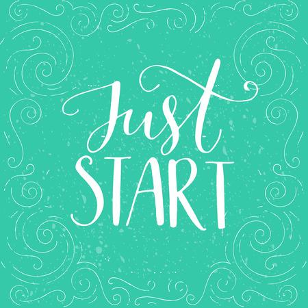 Just start. Inspirational quote, modern lettering. Vector motivational poster 向量圖像