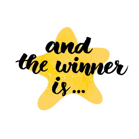 And the winner is. Giveaway banner for social media contests and special offer. Vector hand lettering at star background. Modern calligraphy style.