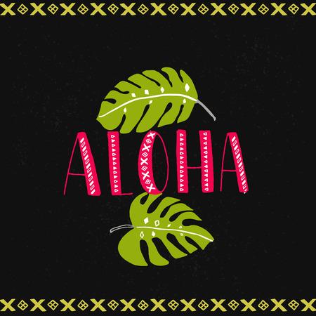 Aloha word with tropical leaves at dark background. Hawaiian design