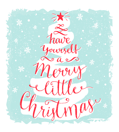 have yourself a merry little christmas greeting card with calligraphy in the shape of xmas - A Merry Little Christmas
