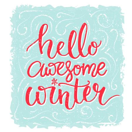 Bonjour l'hiver génial. Inspiration disant, carte de voeux d'hiver. lettrage rouge au bleu gel fond. Vector lettrage bannière Banque d'images