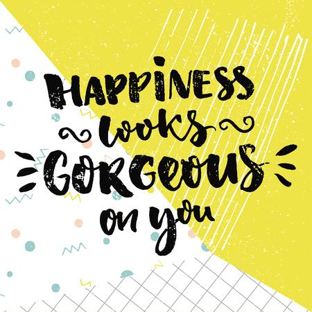 La felicidad se ve hermosa en usted. Cita inspirada y deseo tipo. diseño de vector de la caligrafía en el fondo colorido con verde, puntos y papel al cuadrado.