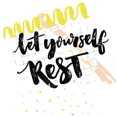 repose: Let yourself rest. Inspiration quote about relax. Take a break saying. Positive reminder to make a pause. Hand lettering typography vector design at squared paper background with hand drawn yellow and pink marks.