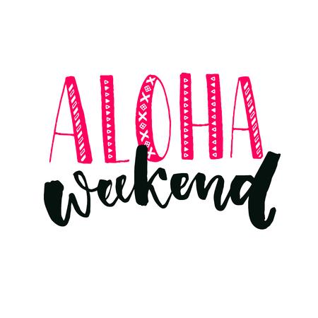 fin de semana: Cita inspirada del fin de semana de la hawaiana. Mano de letras con caligrafía de pincel. Diseño del cartel del viernes