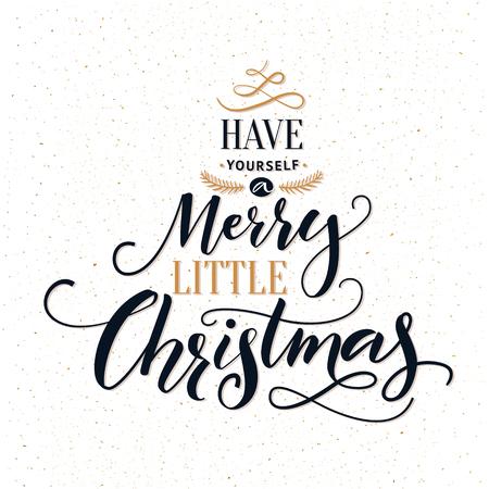 Ten una feliz pequeña Navidad. tarjeta de felicitación de la tipografía con la caligrafía moderna adornado