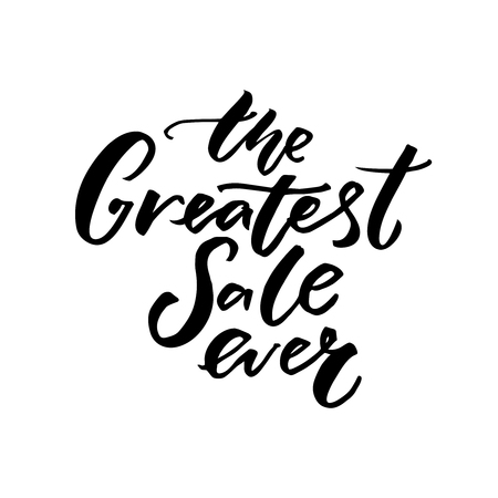 greatest: The greatest sale ever. Black friday sale banner with handwritten text. Vector shopping banner