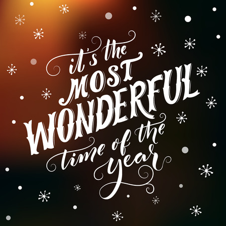 Its the most wonderful time of the year. Hand lettering and script calligraphy with flourishes. Winter season saying. Typography greeting card. Illusztráció