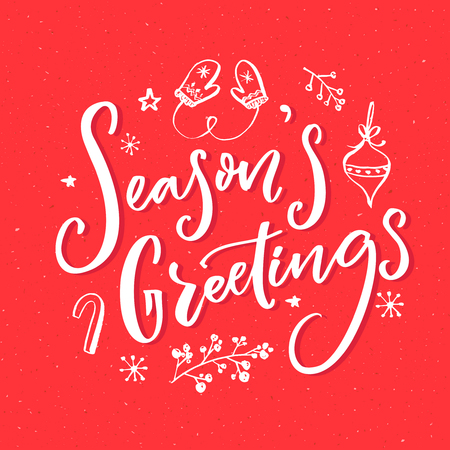 season's greeting: Seasons greeting text with hand drawn Christmas elements. Greeting card design with vintage typography.