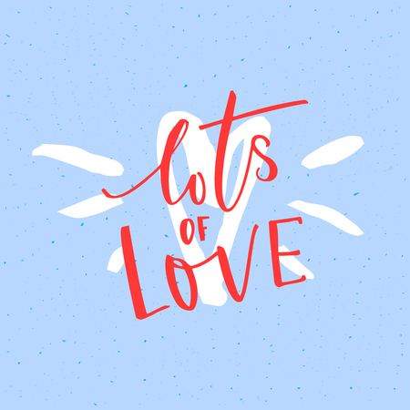Lots of love. Valentines day card vector design with modern calligraphy at blue background