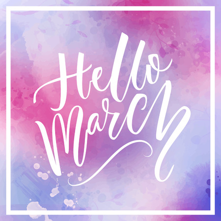 Hello march text at violet and pink watercolor background. Spring greetings. Inspirational design for social media.