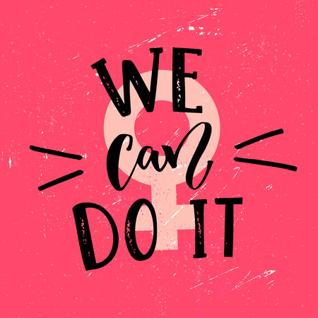 eslogan: We can do it - feminism slogan handwritten at pink textured background. Inspirational vector quote.