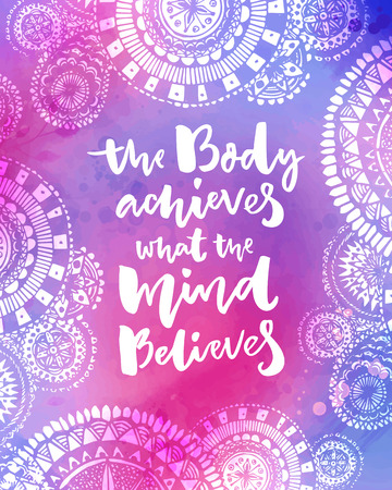 The body achieves what the mind believes. Motivational quote on purple watercolor texture with hand drawn indian mandalas. Yoga poster design