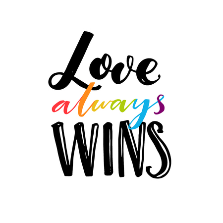 catchword: Love always wins. Romantic saying with rainbow hand drawn letters. Gay pride quote for clothes and placards. Stock Photo