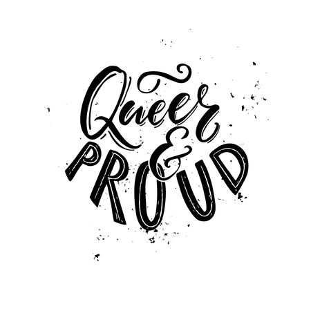 catchword: Queer and proud - black and white typography with grung texture.