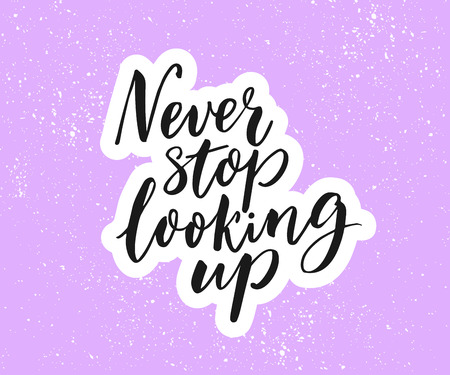 Never stop looking up. Inspirational quote, brush calligraphy on purple background. Çizim
