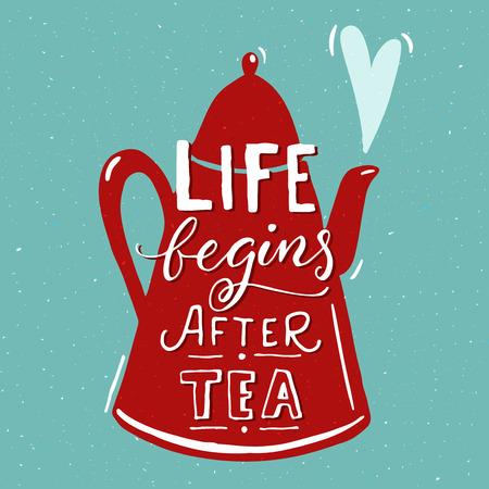 お茶休憩の後の生活を開始します。青色の背景色に赤茶ポットで面白い引用。カフェの壁アート デザイン。  イラスト・ベクター素材
