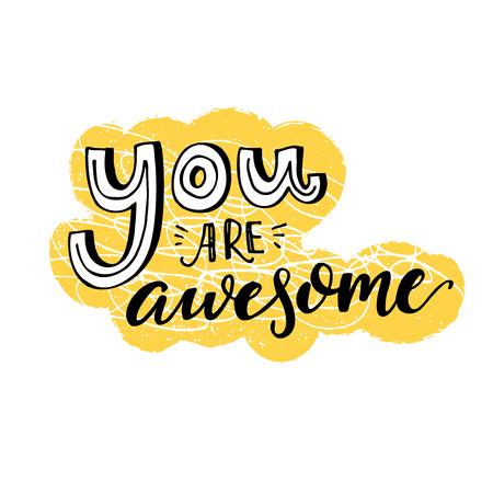 Du bist toll. Motivsprichwort, inspirierend Zitatentwurf für Grußkarten. Schwarze Buchstaben auf gelbem und weißem Hintergrund.