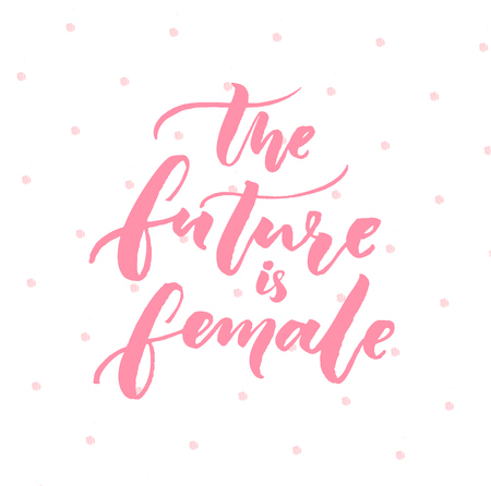 The future is female. Inspiration feminism quote, pink typography on white background with pink dots Illustration