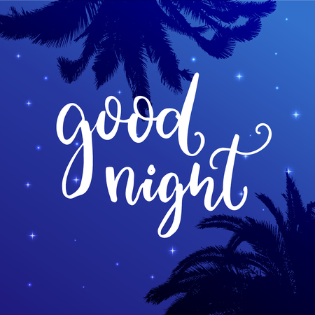 Good night. Wish before sleep, inspirational quote on blue night sky background with palm tree silhouettes. Illustration