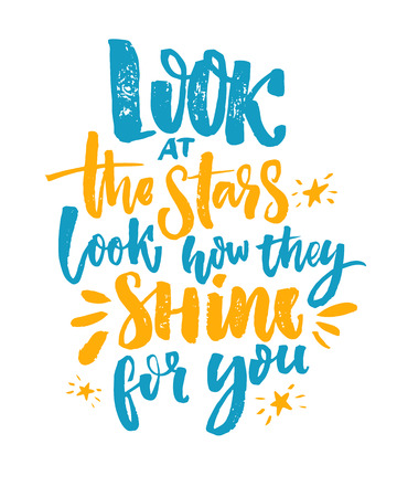 Look at the stars, look how they shine for you. Inspirational quote, blue and yellow brush calligraphy on white background.