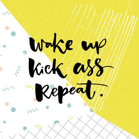 目を覚ます、キックのお尻を繰り返します。意欲を高めるポスターと t シャツと言ってインスピレーション。緑と白のポップ テクスチャに引用ブラ