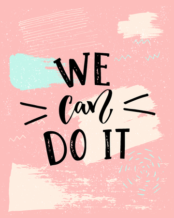 우리는 그것을 할 수 있습니다 - 페미니즘 슬로건. 현대 달 필, 분홍색 배경에 검정 텍스트입니다. 일러스트