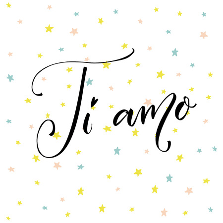 Ti amo. I love you in Italian language. Modern calligraphy on vector hand drawn stars background
