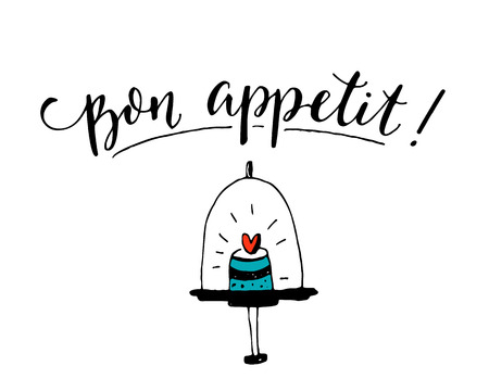 Bon appetit. Enjoy your meal in French. Cafe poster design with modern calligraphy on white background with hand drawn cupcake. Illustration