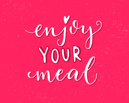 Enjoy your meal. Pink vector design with modern calligraphy for cafe cards and posters