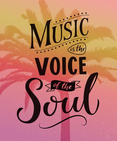 La musica è la voce dell'anima. Tipografia di citazione ispiratrice, dicendo su sfondo rosa vintage con sagome di palma. Archivio Fotografico - 84283139