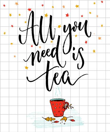 心に強く訴える引用と居心地の良い秋ポスター デザイン。必要なの紅茶です。  イラスト・ベクター素材