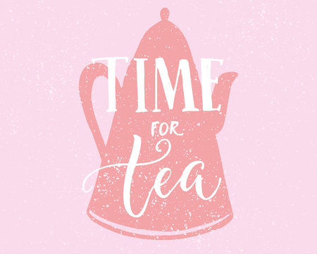 Time fot tea. Inspirational lettering pn pink silhouette of the kettle