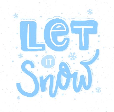 それを聞かせて雪。大胆な手レタリングやクリスマス カードのための雪。  イラスト・ベクター素材