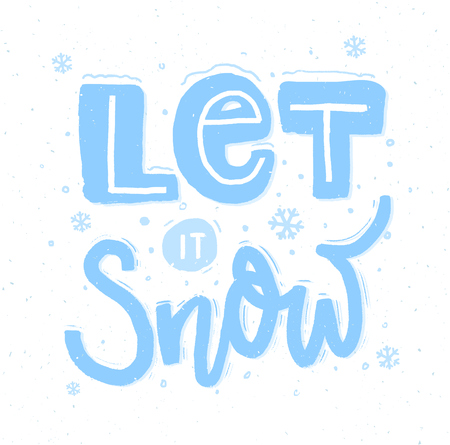 Let it snow. Bold hand lettering and snowflakes for Christmas cards. Ilustração