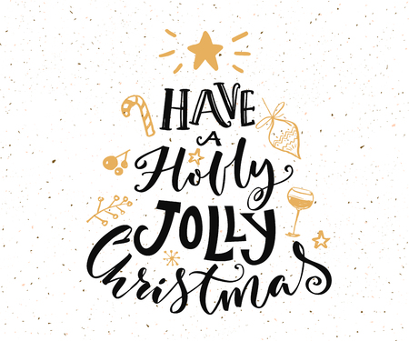 Have a holly jolly Christmas text. Christmas card design with typography and gold doodles at white background.