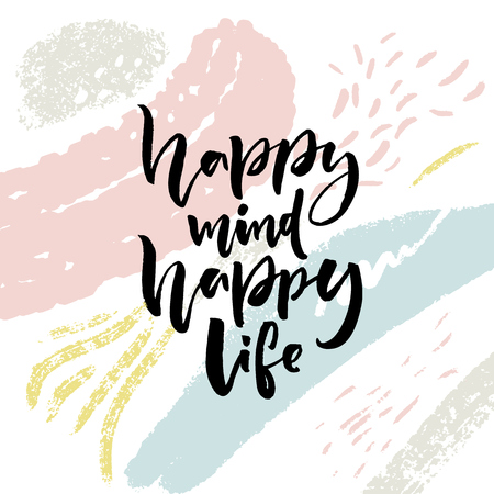 Happy mind, happy life. Positive saying about happiness and lifestyle. Brush lettering quote design on abstract background with paint strokes Stock Illustratie