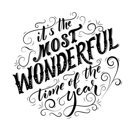 É a época mais maravilhosa do ano. Tipografia preta para design de cartões de Natal. Lettering vintage. Preto em branco Ilustración de vector