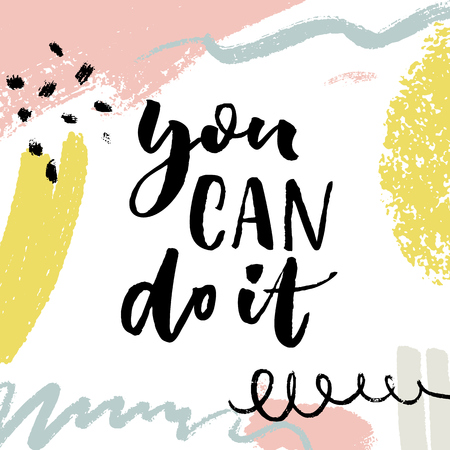 You can do it. Positive motivation quote on bright background with strokes and hand marks  イラスト・ベクター素材