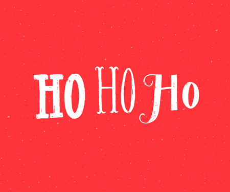 Ho ho ho. Santa Claus laugh. Funny Christmas card design. White lettering on red background.