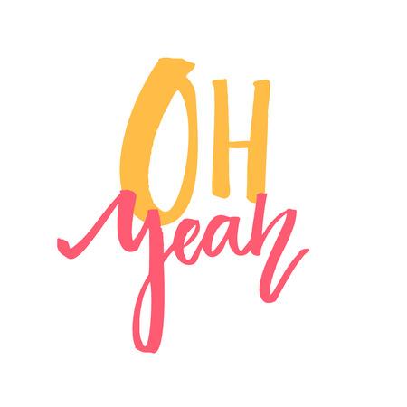 ああ、そうです。T シャツ、アパレル デザインのタイポグラフィ。白い背景のオレンジとピンクの言葉