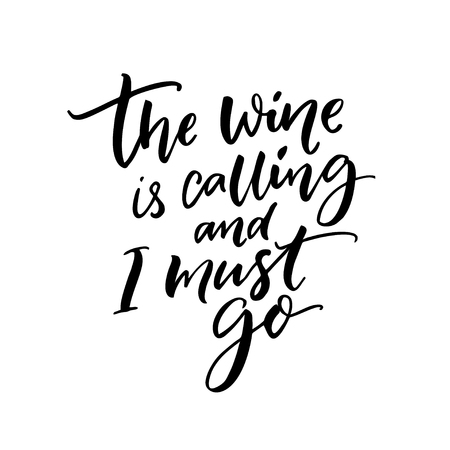 The wine is calling and I must go. Funny quote about wine drinking. Wall art print for cafe and bars. Reklamní fotografie